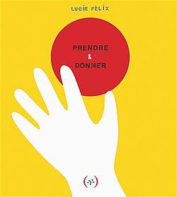 "Cover of ""Prendre et donner"""