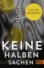 """""""Keine halben Sachen"""" by Antje Herden"""