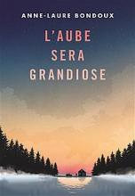 Cover of L'aube sera grandiose